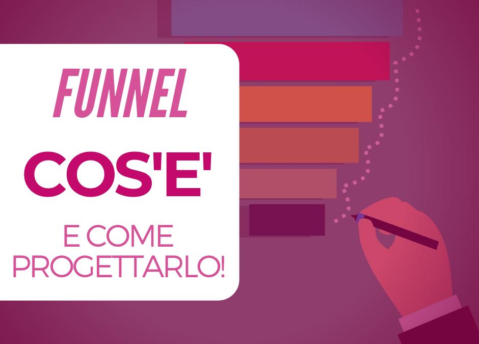 Funnel – cos'è e come progettarlo